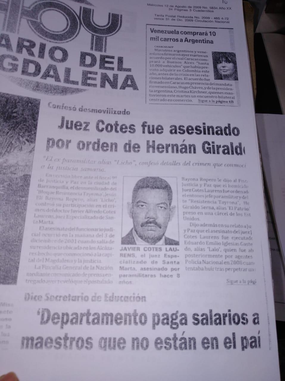Declaraciones de AUC en Justicia y Paz señalaron a Hernán Giraldo como uno de los determinadores.