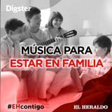 #EHContigo | Música para estar en familia