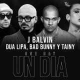 En video | Unión bilingüe: J Balvin, Dua Lipa y Bad Bunny en 'One day'