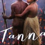'Tanna': una historia de amor prohibido en una exótica isla del Pacífico