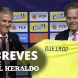Las 5 breves de EH | Ya es oficial: Carlos Queiroz es el nuevo técnico de la Selección Colombia