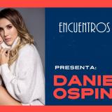 #EncuentrosEH | Daniela Ospina habla de su empresa, su hija y James