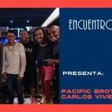 #EncuentrosEH | La canción que une a Pacific Broders, Carlos Vives y Gente de Zona