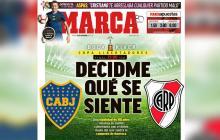 Boca Juniors- River Plate: Así titularon los principales diarios