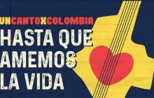 """Artistas se unen este domingo en """"Un Canto  X Colombia"""""""