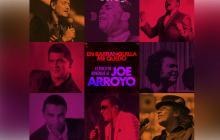 En video | Los temas que homenajean al Joe Arroyo