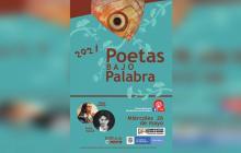 Con agenda virtual vuelve Poetas bajo palabra