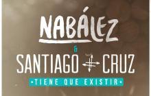 'Tiene que existir', el antídoto de Nabález y Santiago Cruz para el despecho