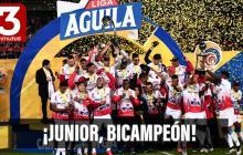 ¡Junior, bicampeón! | Especial Tres minutos