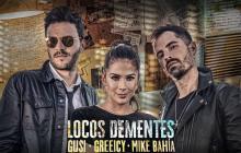 Gusi, Greeicy y Mike Bahía se unen para 'Locos Dementes'