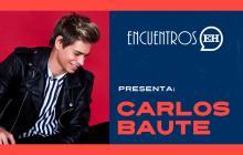 #EncuentrosEH | Carlos Baute regresa al pop en '¿Y ahora qué?'