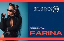 #EncuentrosEH | Farina le canta 'A Fuego' a los triángulos amorosos