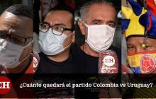 En video | ¿Cómo cree que le va a ir a Colombia frente a Uruguay?