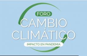 En video | Foro Impacto actual del Cambio Climático
