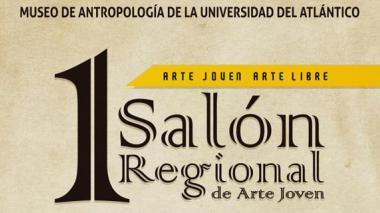 I Salón Regional de Arte Joven en el Museo de Antropología de la Universidad del Atlántico