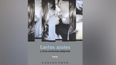 El escritor Carlos Polo presenta su nuevo libro 'Cantos azules y otras estaciones peligrosas'