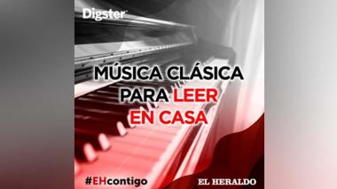 #EHContigo: Música clásica para leer en casa en cuarentena