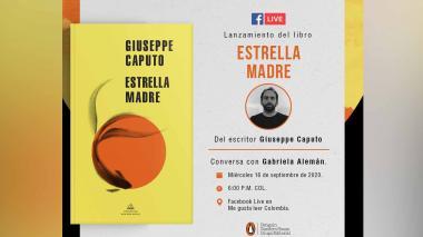 'Estrella madre', la nueva obra literaria de Giuseppe Caputo