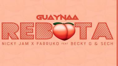 'Rebota Remix' de Guaynaa llegó junto a Sech, Farruko, Becky G y Nicky Jam