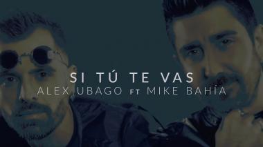 En video | Álex Ubago estrenó su nuevo sencillo 'Si tú te vas' junto a Mike Bahía