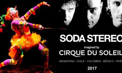 Show de Circo del Sol y Soda Stereo estará en Latinoamerica.