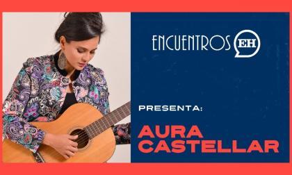#EncuentrosEH | Aura Castellar presenta 'Los aires del viejo tiempo