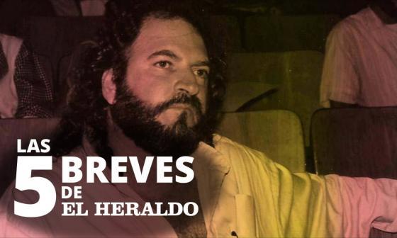 Las 5 breves de EH | Consejo de Estado admite que captura de Alfredo Correa de Andreis fue injusta