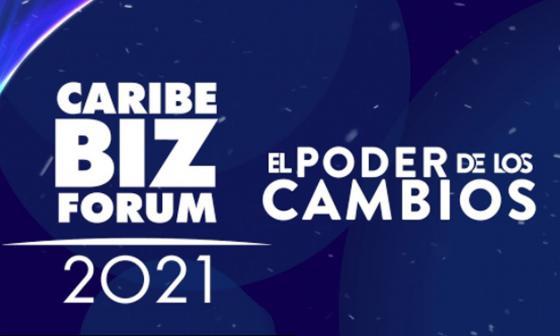 Caribe Biz Forum 2021 | El poder de los cambios