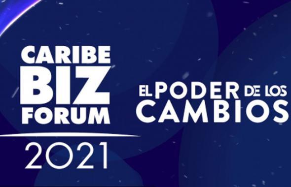 Caribe Biz Forum 2021   El poder de los cambios