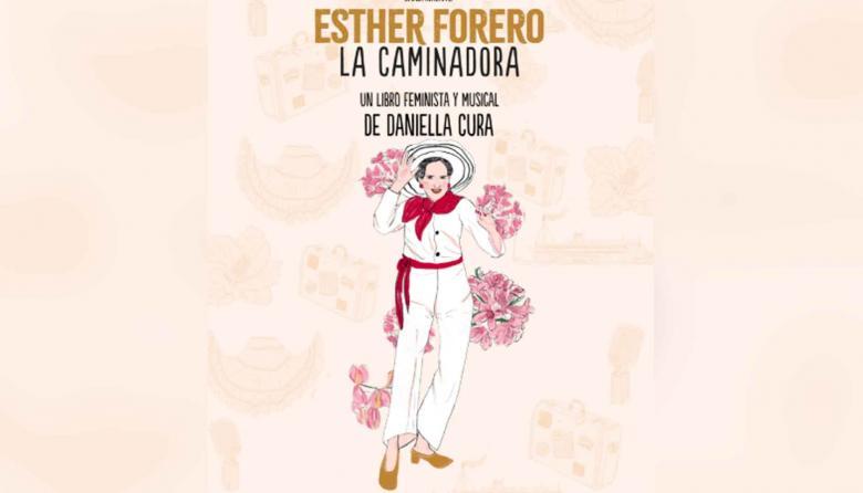 Daniella Cura presentará su libro 'Esther Forero: la caminadora'