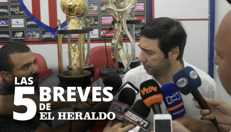 Las 5 breves de EH | La oferta de River no satisface a Junior: Antonio Char
