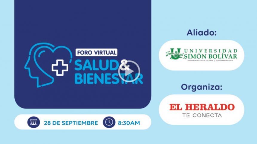 Foro virtual EL HERALDO: Salud y bienestar